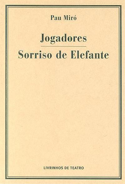 Jogadores ; (Pau Miró)