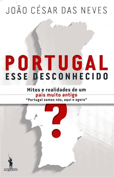 Portugal, esse desconhecido (João César da Neves)