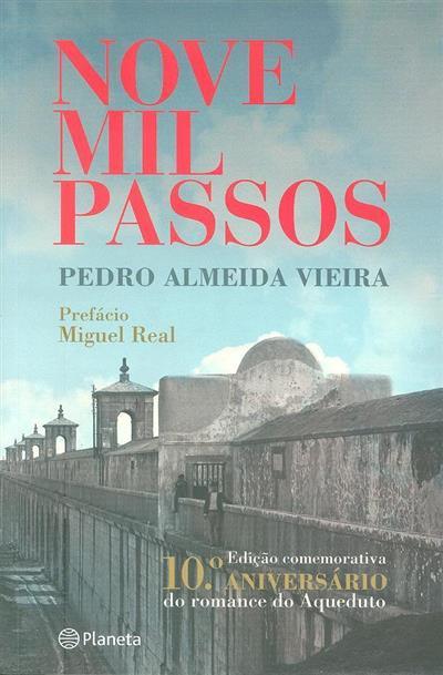 Nove mil passos (Pedro Almeida Vieira)
