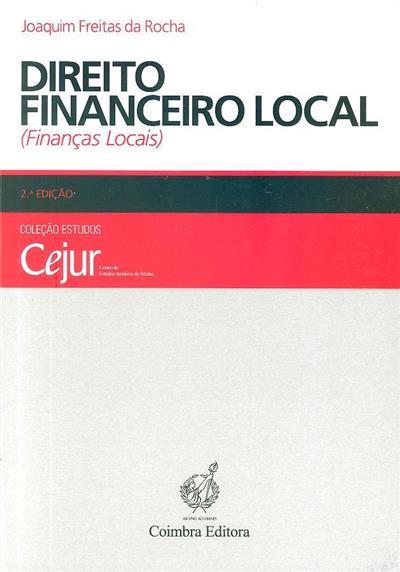 Direito financeiro local (finanças locais) (Joaquim Freitas da Rocha)