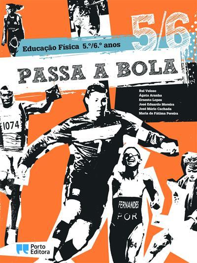 Passa a bola 5-6 (Rui Veloso... [et al.])