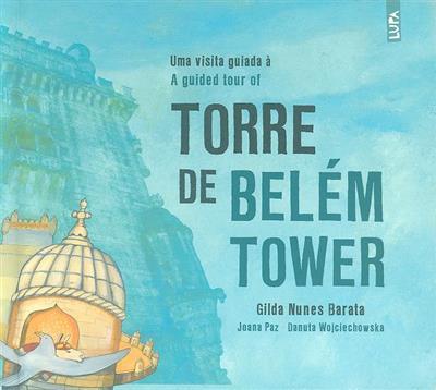 Uma visita guiada à torre de Belém (Gilda Nunes Barata)