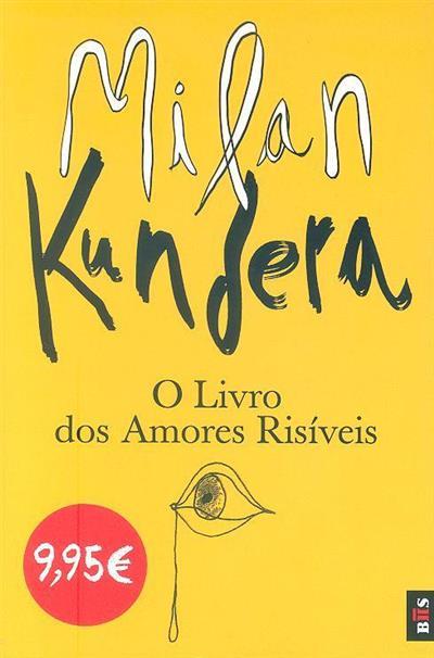 O livro dos amores risíveis (Milan Kundera)