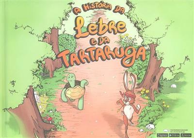 A história da lebre e da tartaruga (baseado em Jean de la Fontaine)