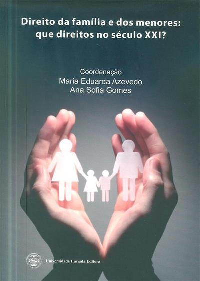 """Direito da família e direito dos menores (Conferência """"Direito..."""")"""