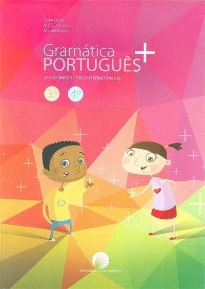 Gramática português + (Tânia Lazera, Mara Gonçalves, Miguel Borges)