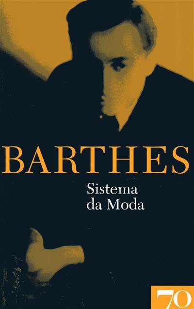 O sistema da moda (Roland Barthes)