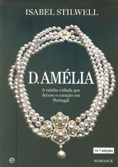 D. Amélia (Isabel Stilwell)