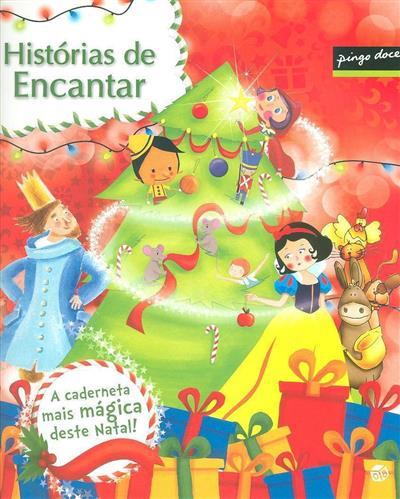Histórias de encantar (il. Diana Oliveira... [et al.])
