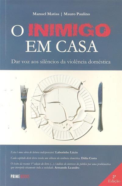 O inimigo em casa (Manuel Matias, Mauro Paulino)