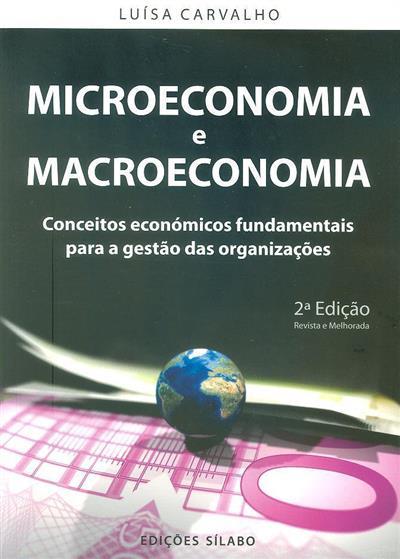 Microeconomia e macroeconomia (Luísa Margarida Cagica Carvalho)