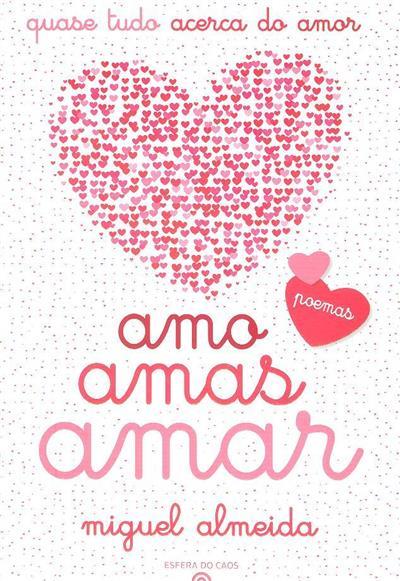 Amo, amas, amar (Miguel Almeida)