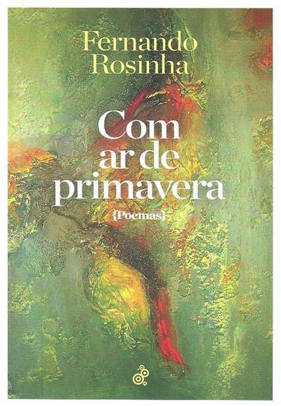 Com ar de primavera (Fernando Rosinha)