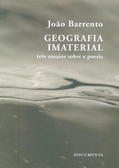 Geografia imaterial (João Barrento)