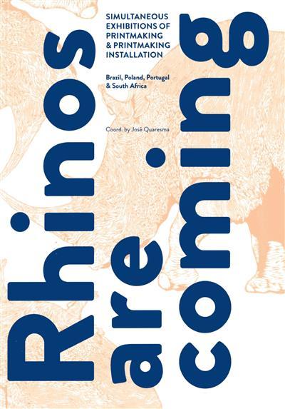 Rhinos are coming (coord. José Quaresma)