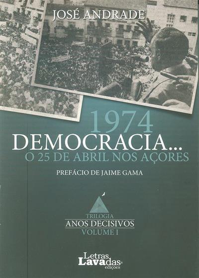 Anos decisivos (José Andrade)
