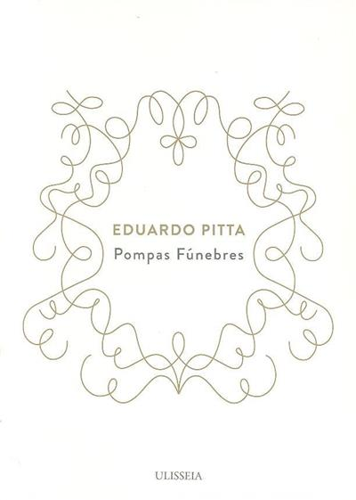 Pombas fúnebres (Eduardo Pitta)