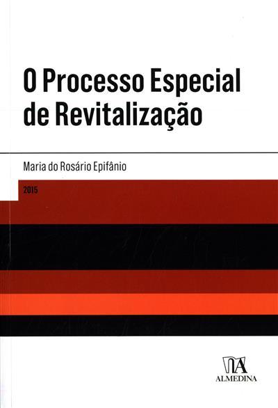 O processo especial de revitalização (Maria do Rosário Epifânio)
