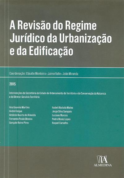 """A revisão do regime jurídico da urbanização e da edificação (Conferência «A Revisão..."""" )"""