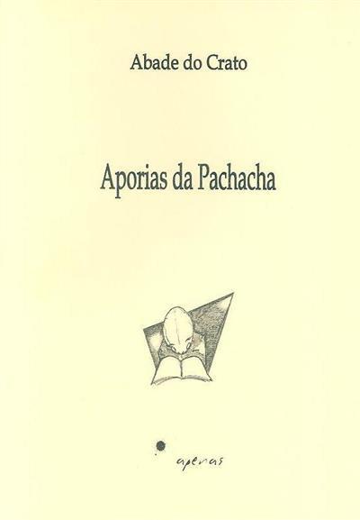 Aporias da pachacha (Abade do Crato)