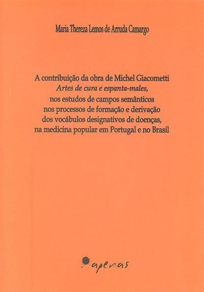 A contribuição da obra de Michel Giacometti (Maria Thereza Lemos de Arruda Camargo)