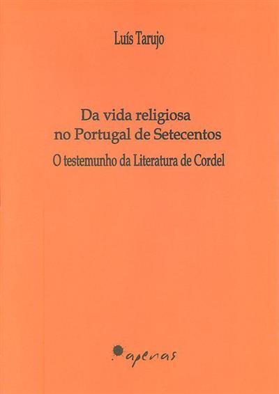 Da vida religiosa no Portugal de setecentos (Luís Tarujo)