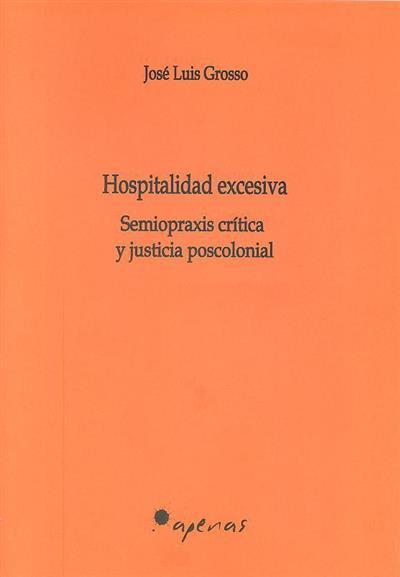 Hospitalidad excesiva (José Luis Grosso)