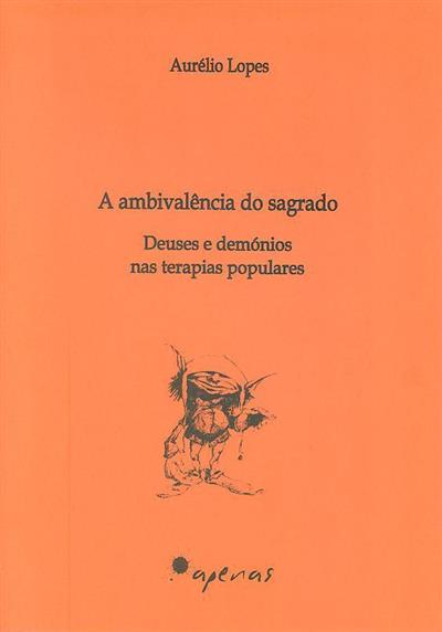 A ambivalência do sagrado