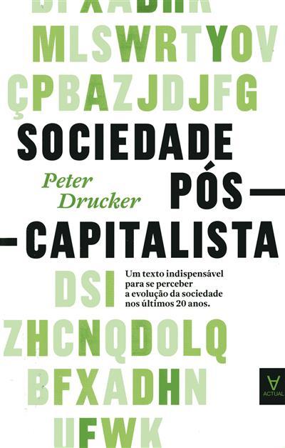 Sociedade pós-capitalista (Peter F. Drucker)