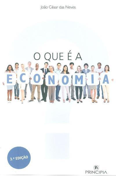 O que é a economia? (João César das Neves)