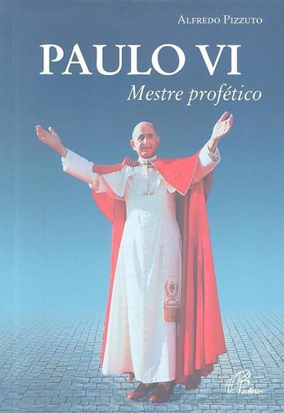 Paulo VI (Alfredo Pizzuto)