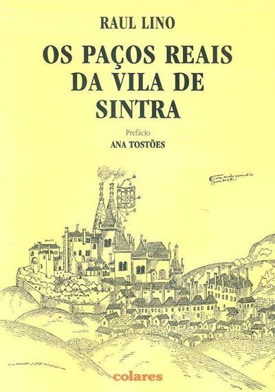 Quatro palavras sobre os paços reais da Vila de Sintra (Raul Lino)