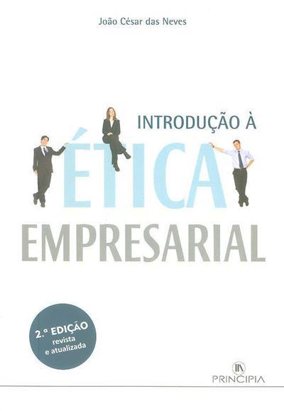 Introdução à ética empresarial (João César das Neves)