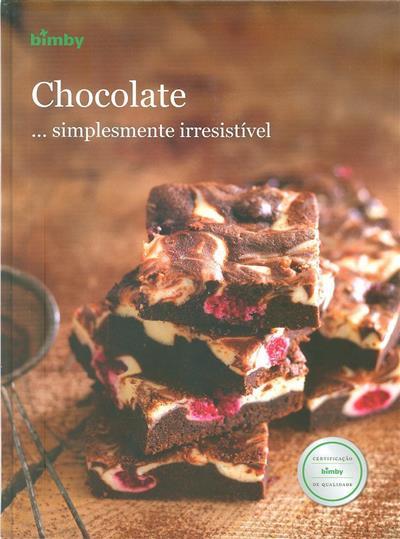 Chocolate ...simplesmente irresistível (introd. Catarina Passos)