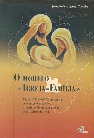"""O modelo """"Igreja-Família"""" (Joaquim Nhanganga Tyombe)"""