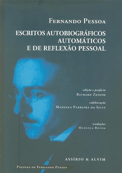 Escritos autobiográficos, automáticos e de reflexão pessoal (Fernando Pessoa)