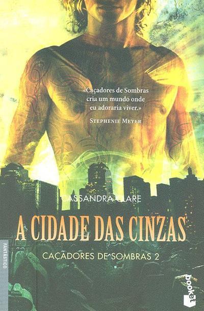 A cidade das cinzas (Cassandra Clare)