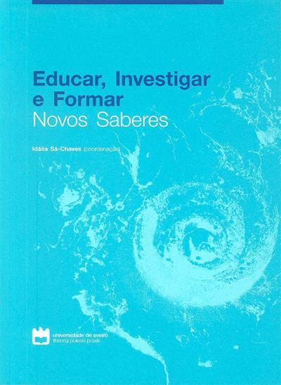 Educar, investigar e formar (Ana Almeida Silva... [et al.])