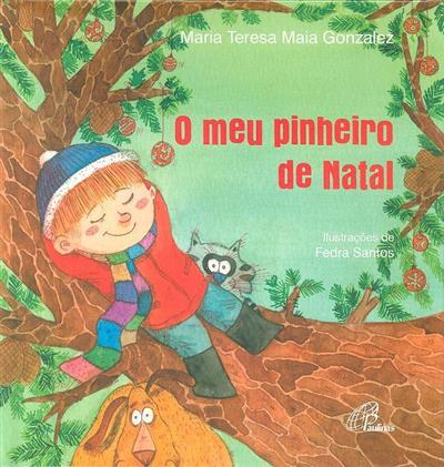 O meu pinheiro de Natal (Maria Teresa Maia Gonzalez)