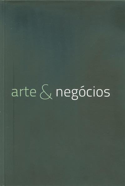 Arte & negócios (org. e coord. We Art-Agência de Arte)