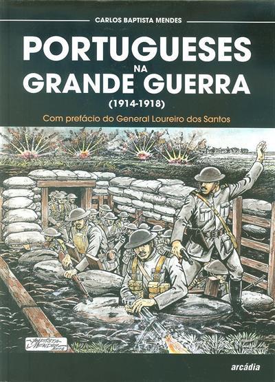 Portugueses na Grande Guerra (1914-1918) (Carlos Baptista Mendes)