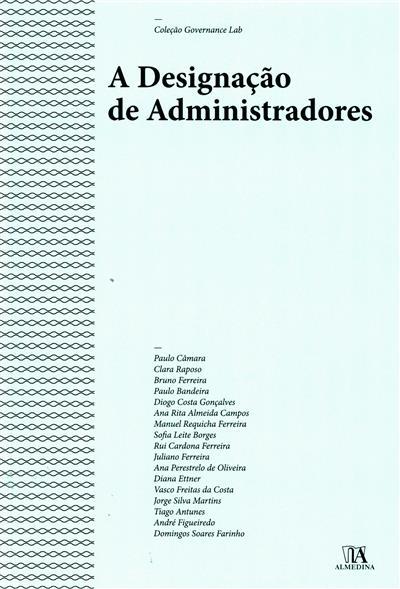 A designação de administradores (Paulo Câmara... [et al.])