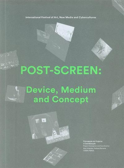Post-screen (International Festival of Art, New Media and Cybercultures)
