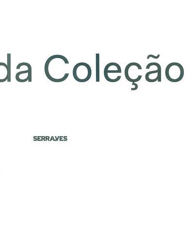 25 obras da coleção de Serralves (ed-chefe Suzanne Cotter)