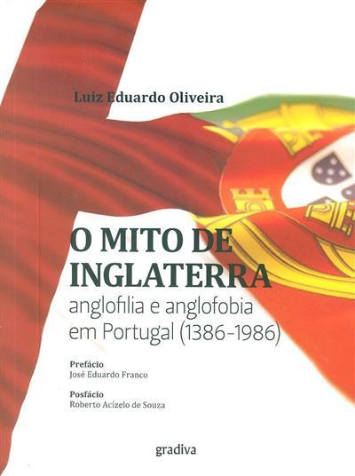 O mito de Inglaterra (Luiz Eduardo Oliveira)