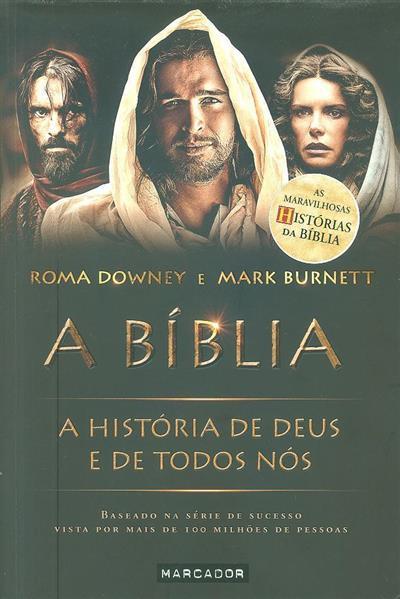 A Bíblia (Roma Downey, Mark Burnett)