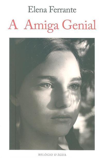 A amiga genial (Elena Ferrante)