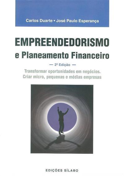 Empreendedorismo e planeamento financeiro (Carlos Duarte, José Paulo Esperança)