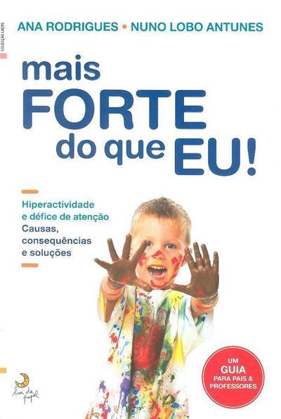 Mais forte do que eu (Ana Rodrigues, Nuno Lobo Antunes)