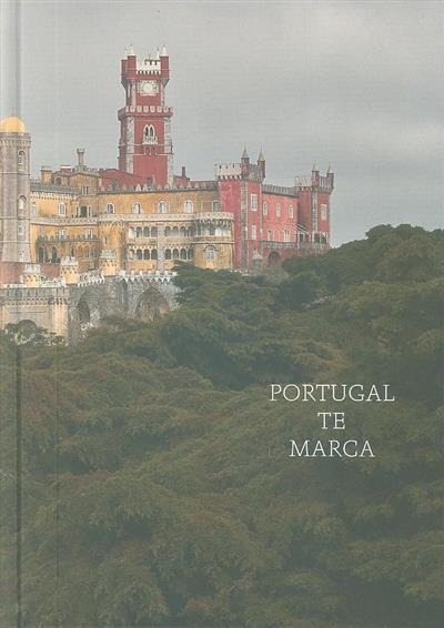 Portugal te marca (org. Camões Instituto da Cooperação e da Língua)